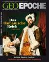 56_geo-epoche-osmanisches-reich