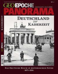 1_geo-epoche-panorama-kaiserzeit
